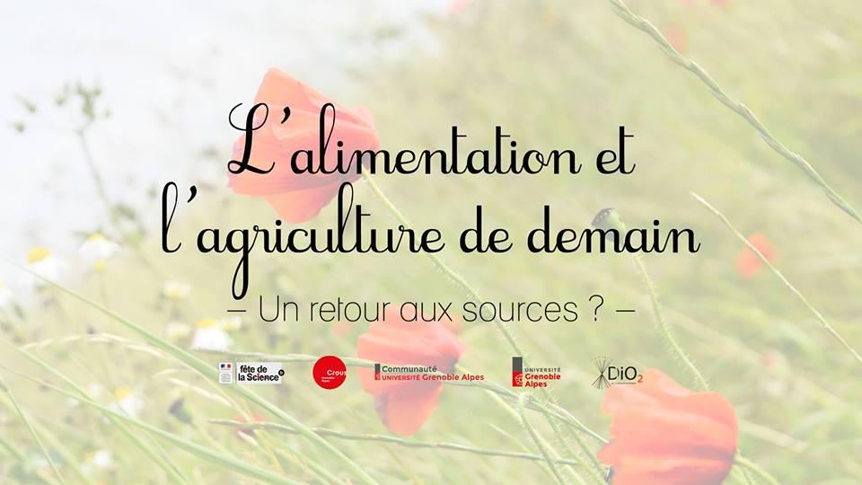 L'alimentation et l'agriculture de demain - Un retour aux sources ?